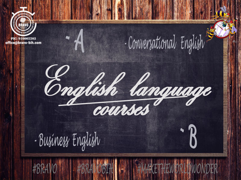 """BRAVO"" English language courses (A, B, Conversational, Business)"